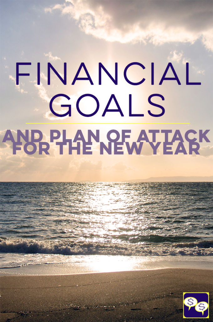 fcp episode one our financial goals and plan of attack for the new year