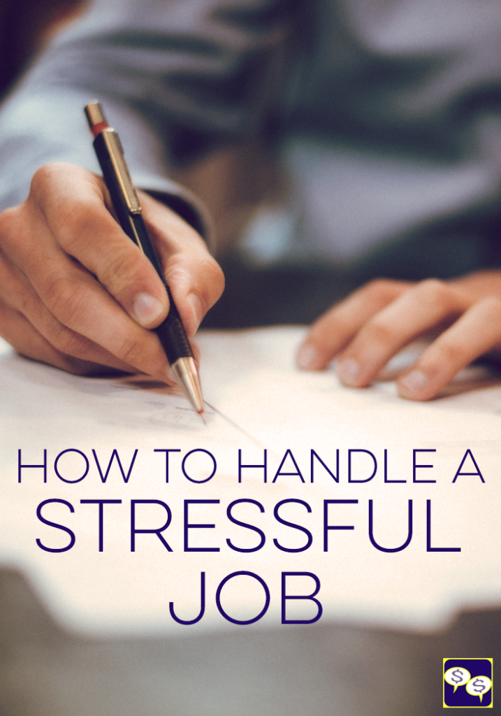 how to handle a stressful job