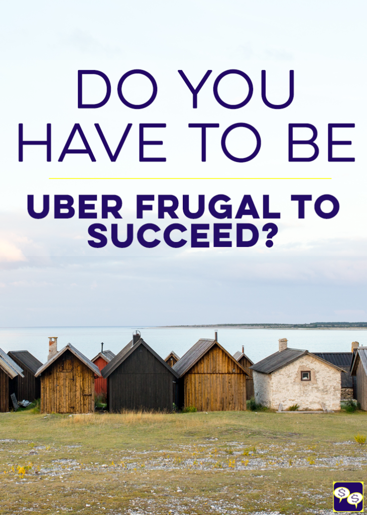 Do you think you have to be uber frugal to succeed with your finances? There's another way to get ahead that isn't as limiting, and we discuss it here!