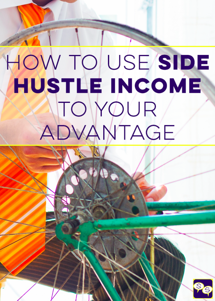 Side hustling may not be sustainable over the long-term. This is why it's important to use learn how to use side hustle income to your financial advantage.