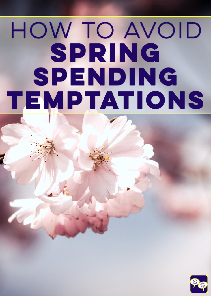 We're sharing our excitement about the warmer weather! Sadly, it has a habit of making us spend more, so here's how we avoid spring spending temptations.