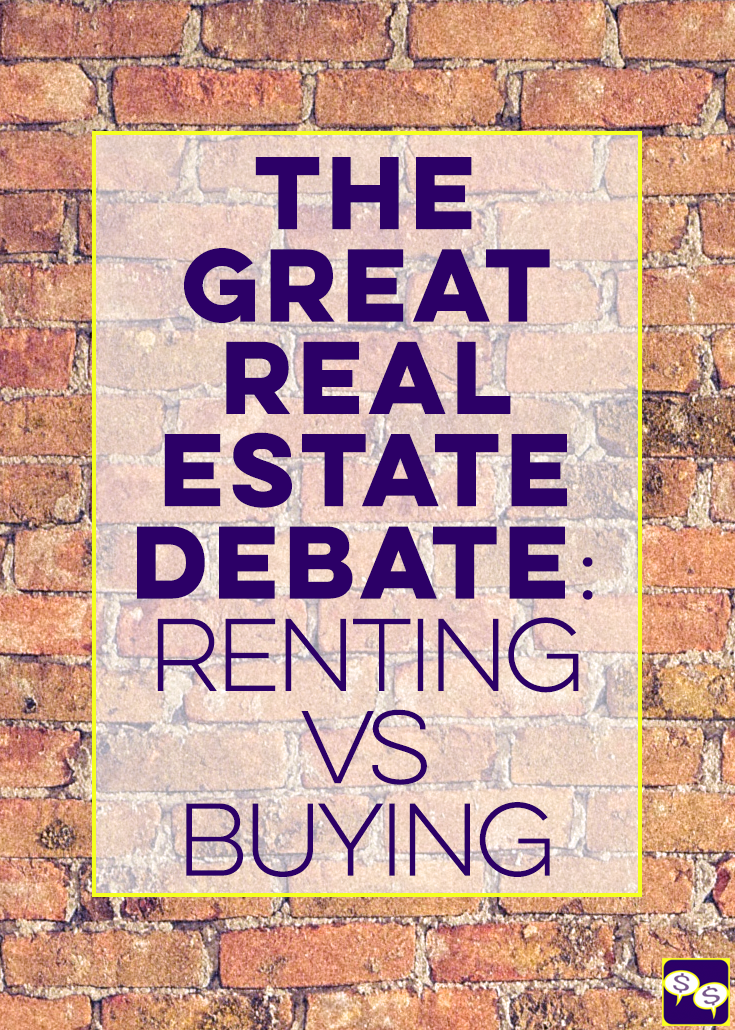 Renting vs. Buying a House – How to Make a Decision, Pros & Cons