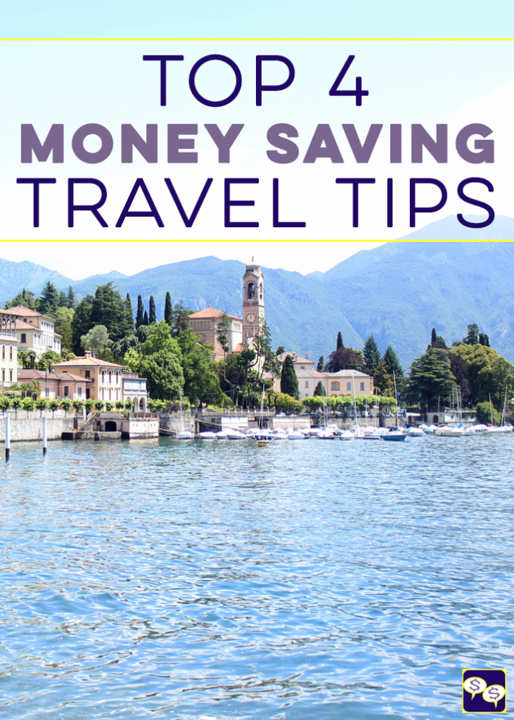 top 4 money saving travel tips