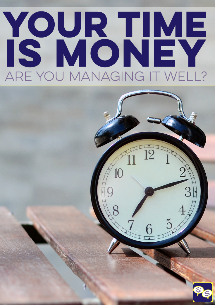 "We've all heard the saying ""time is money,"" but what does that really mean? And how can we use that to our advantage?"