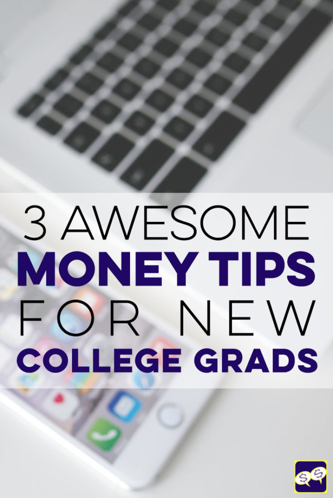 Are you (or someone you know) a new college grad trying to navigate the best way to kick-start your financial life? These 3 tips will help you.