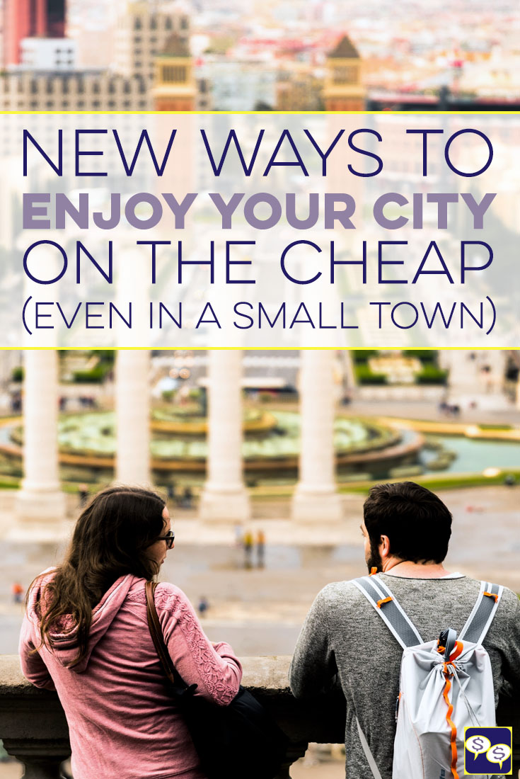 Staycations don't have to be boring or mean you need to stay in your house the entire time. Find new ways to enjoy your city on the cheap instead!