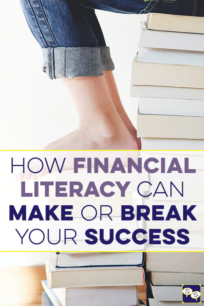Most people find financial literacy to be boring or unimportant, but the fact is, it can make or break your success in life, and it can also empower you.