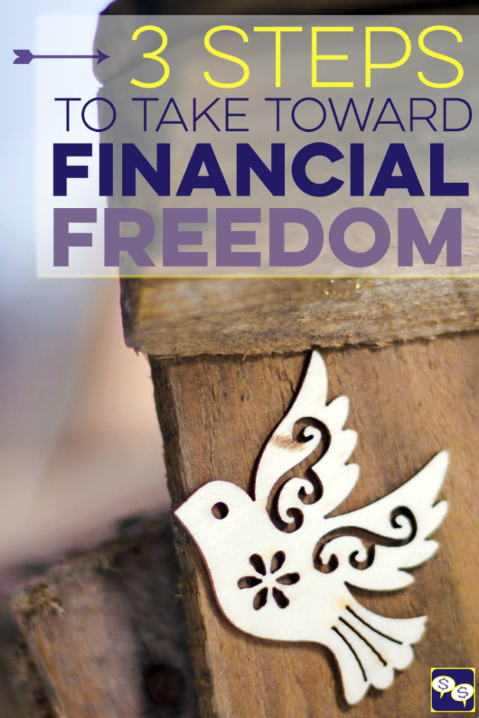 A lot of people want to reach financial freedom, but aren't willing to do what it takes. Are you? Here are 3 steps that point you in the right direction.
