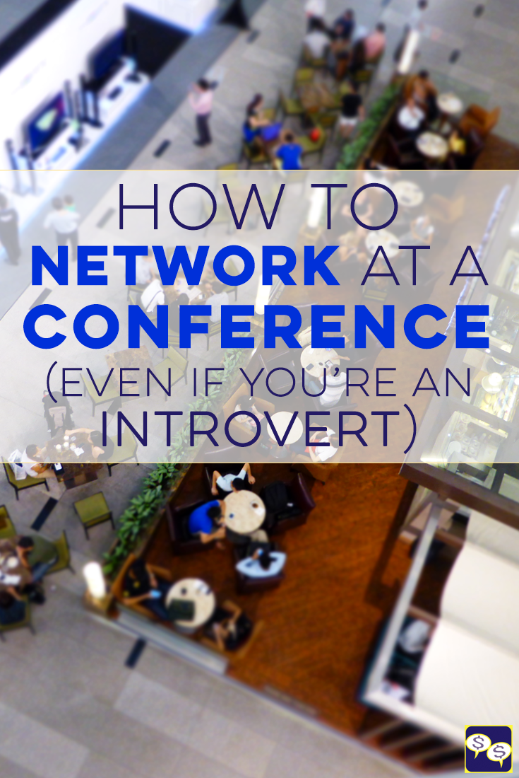 Networking at a conference is a great way to further your career, but it can be scary! We share our best tips - even for introverts - on how to network.