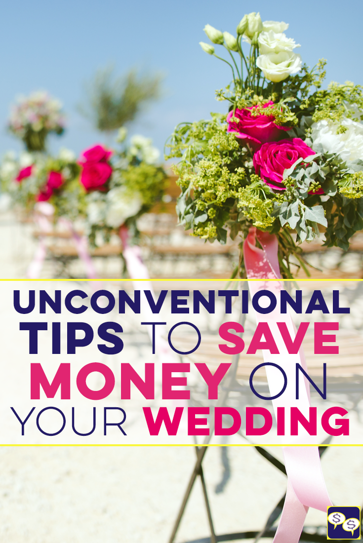 Want to save money on your wedding because the thought of spending $30k on one day is crazy? We have some unconventional tips from personal experience.