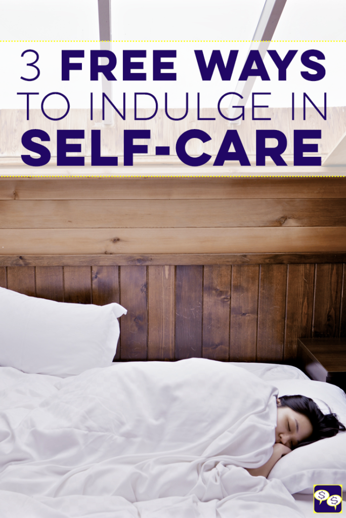 Think pampering yourself needs to cost a ton of money? It doesn't. There are plenty of way to practice self-care for free. Here are 3 ideas!