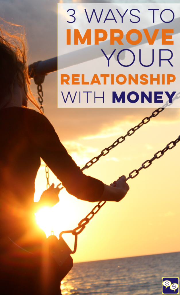 Everyone's relationship with money is different. Some are healthy, some are in need of TLC. If you're the latter, here are 3 ways to improve it!