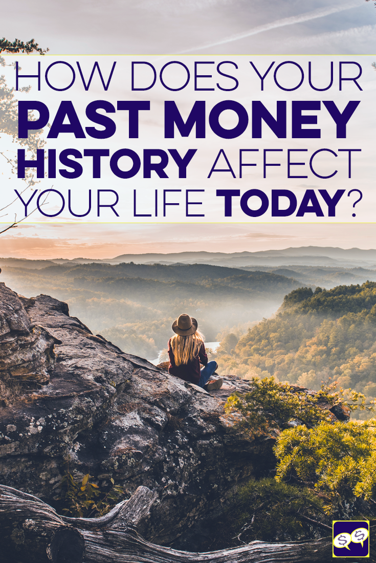 Every person has a different money history, and these histories greatly affect how we make financial decisions now - good or bad. Here's how.