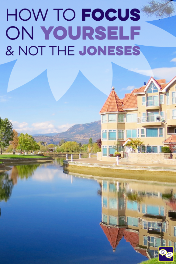 How to Get Away from Keeping Up with the Joneses
