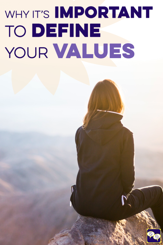 The Importance of Defining Your Values