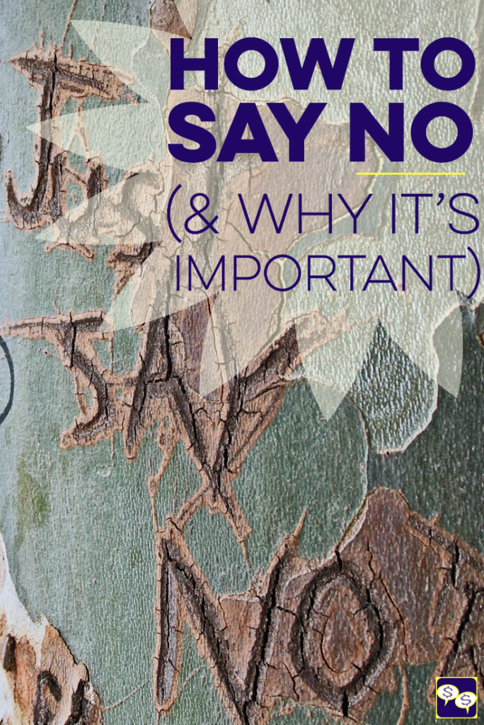 How to say no and why it's important